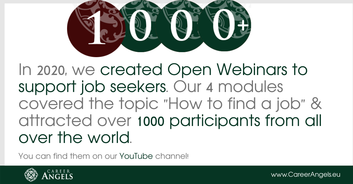 Career Angels created Open Webinars which attracted over 1000 participants