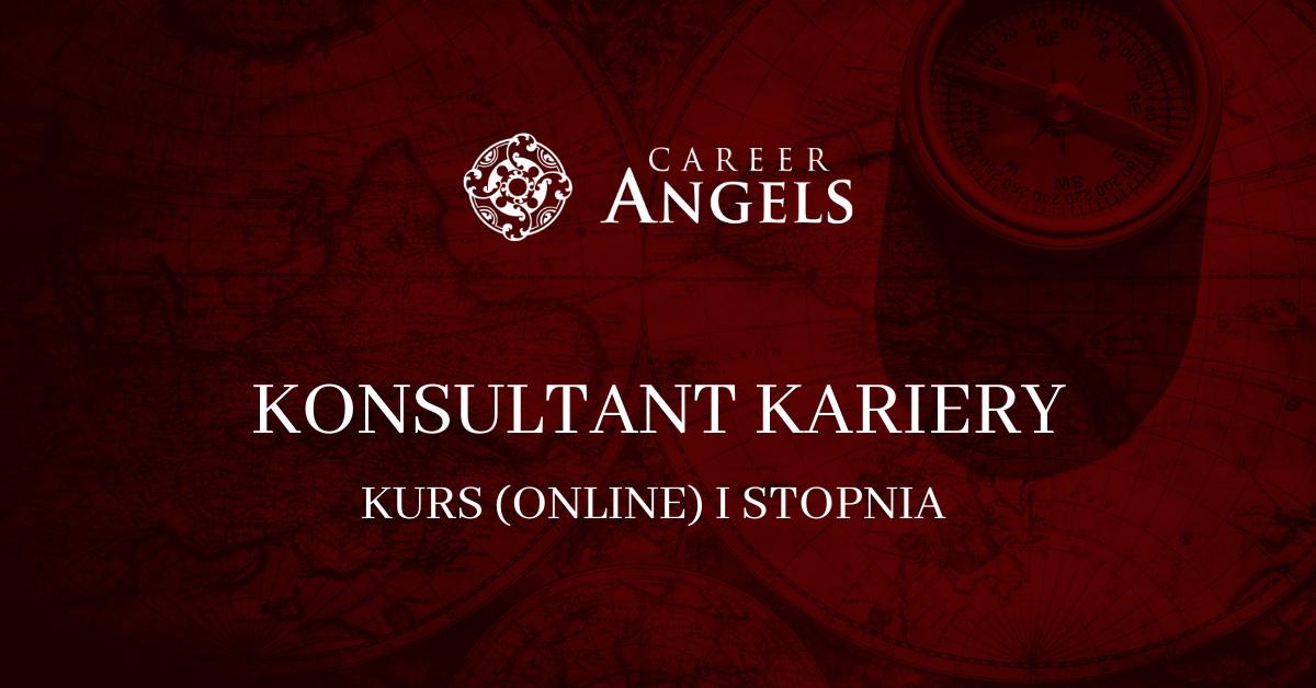 IV edycja Kursu Konsultanta Kariery [online] - Career Angels. Dla rekruterów, coachów, konsultanów kariery, HR