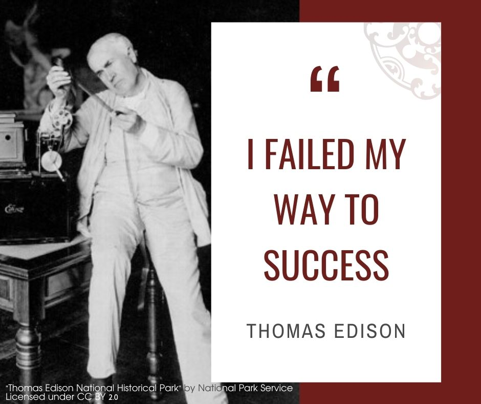 """Inspirational quotes by Career Angels: """"I failed my way to success"""" Thomas Edison"""