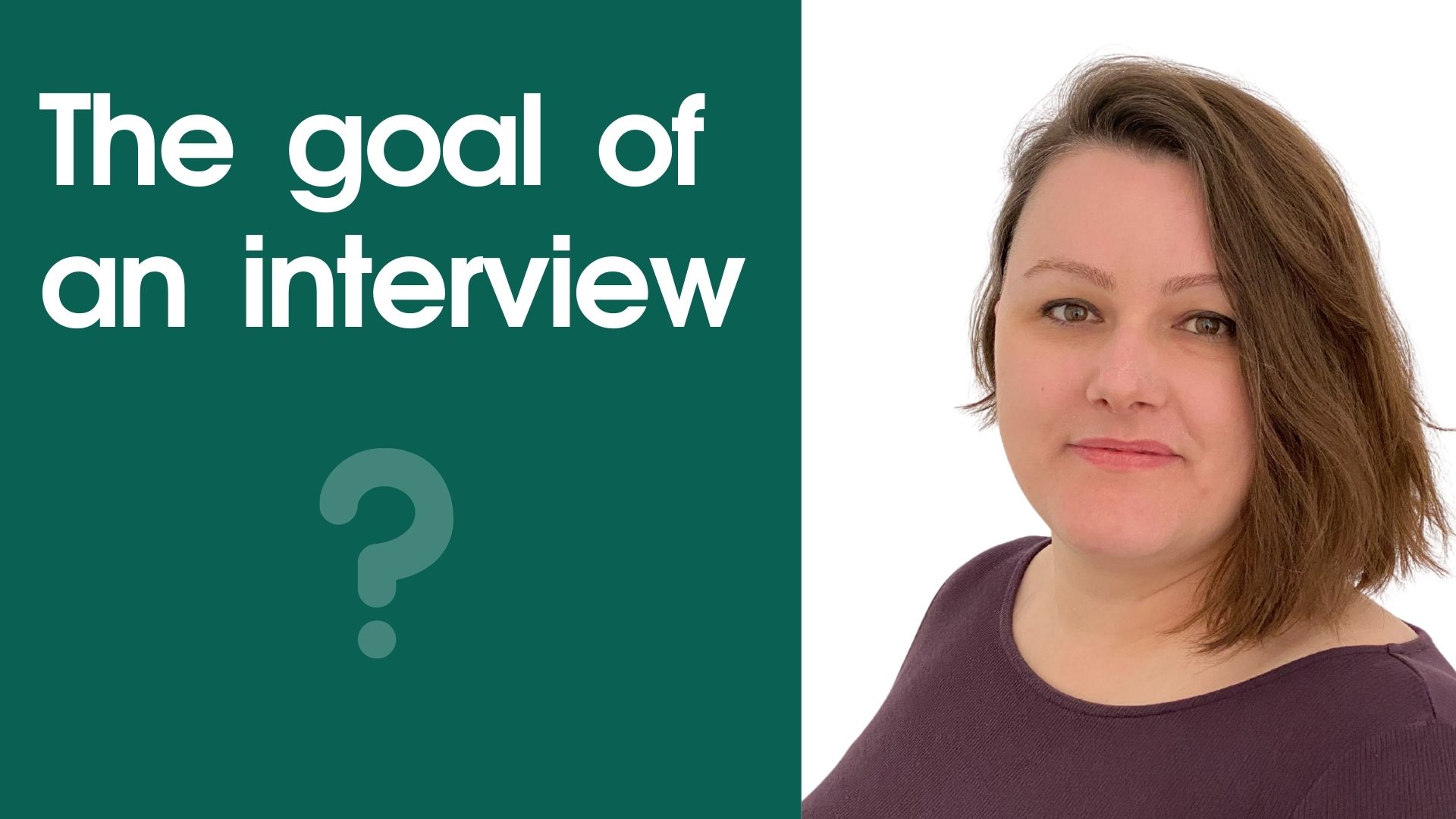 What is the goal of an interview?