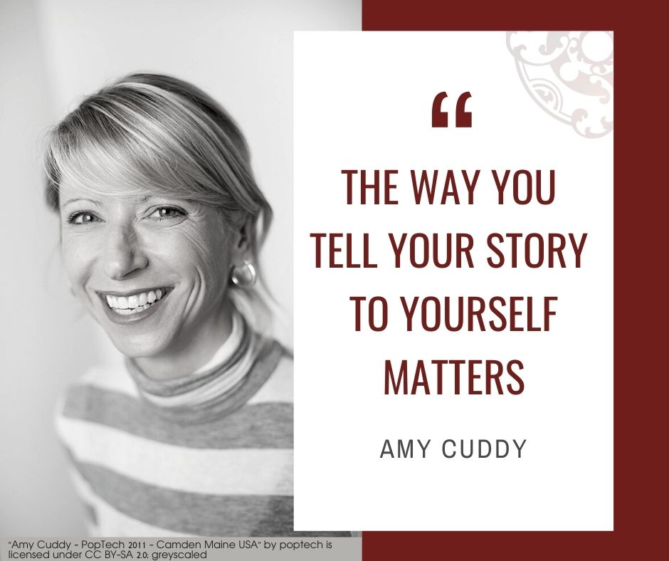 """Inspirational quotes by Career Angels: """"The way you tell your story to yourself matters"""" Amy Cuddy"""