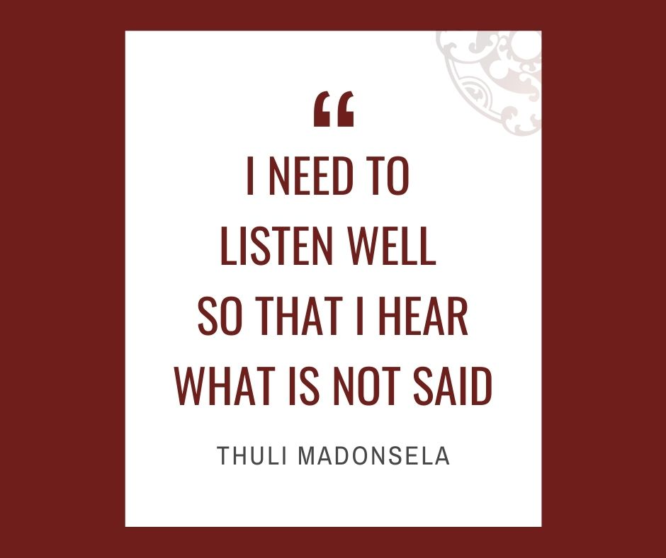 """Inspirational quotes by Career Angels: """"I need to listen well so that I hear what is not said"""" Thuli Madonsela"""