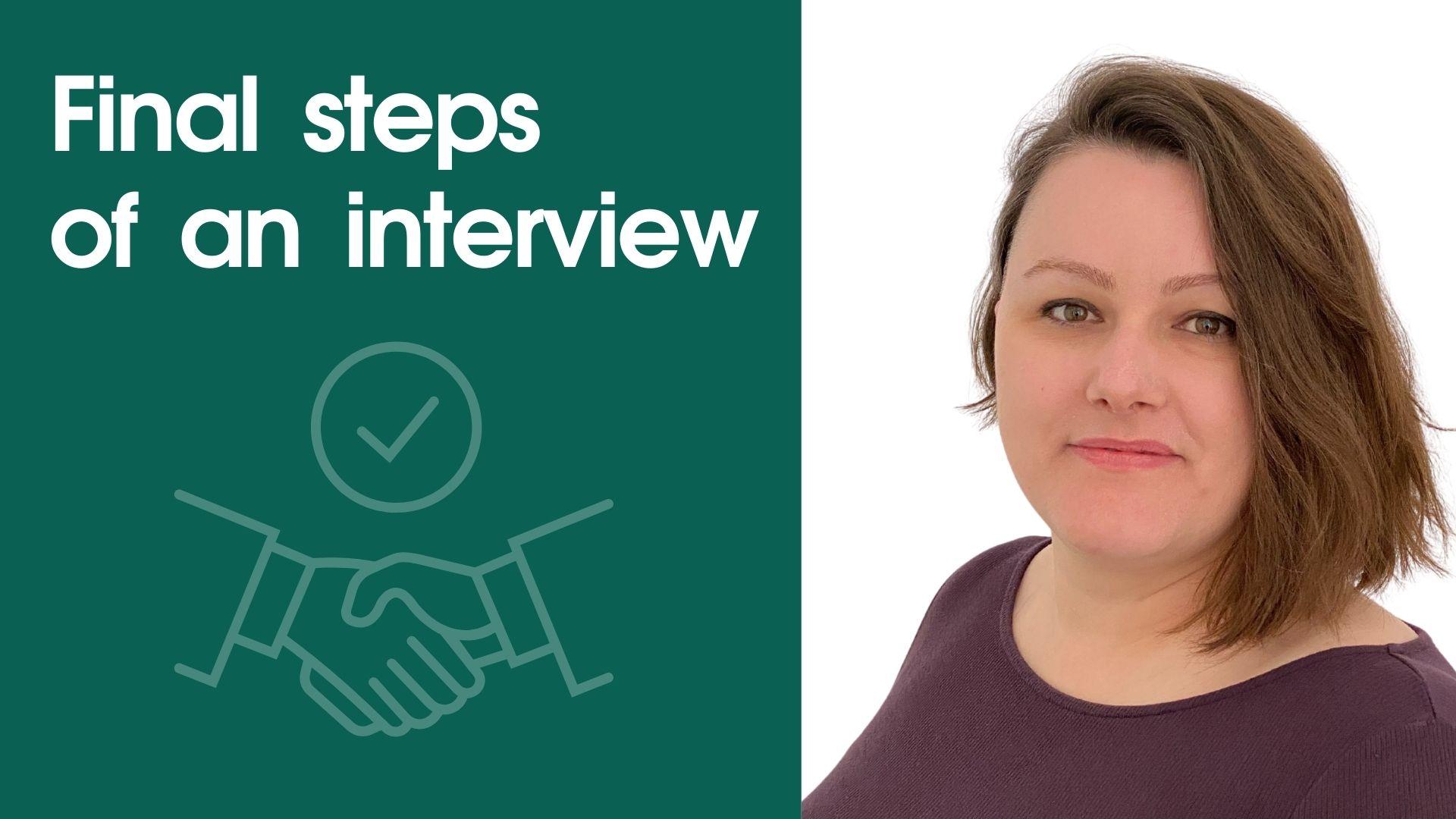 Final steps of an interview (video)