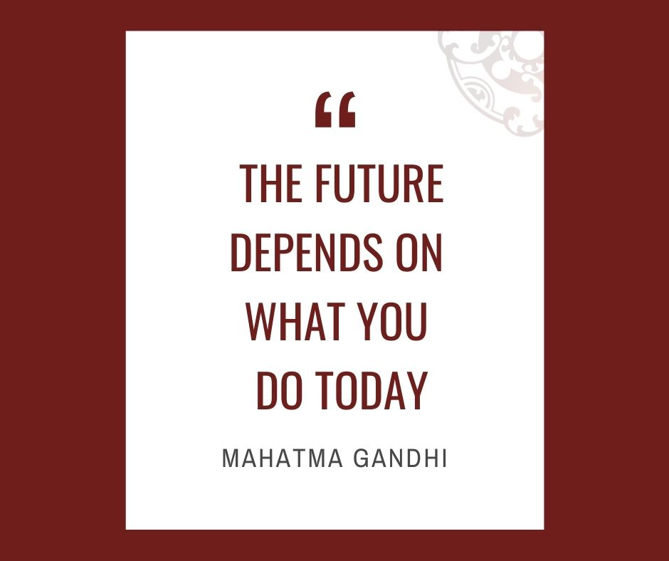 """Inspirational quotes by Career Angels: """"The future depends on what you do today"""" Mahatma Gandhi"""